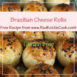 Brazilian Cheese Rolls Free Recipe from RedKettleCook.com!