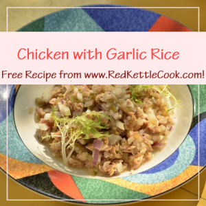 Rice Cooker Chicken with Garlic Rice Free Recipe from RedKettleCook.com!