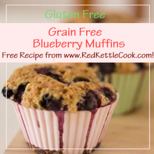 Grain Free Blueberry Muffins Free Recipe from RedKettleCook.com!