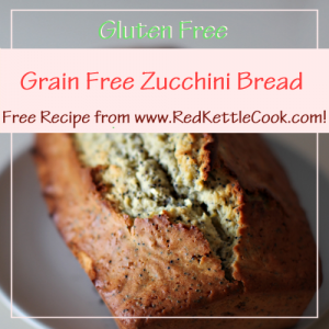 Grain Free Zucchini Bread Free Recipe from RedKettleCook.com!