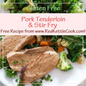 Pork Tenderloin and Stir Fry Free Recipe from RedKettleCook.com!