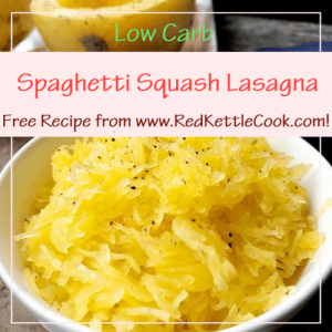 Spaghetti Squash Lasagna Free Recipe from RedKettleCook.com!