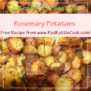 Rosemary Potatoes Free Recipe from RedKettleCook.com!
