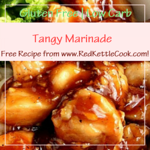 Tangy Marinade Free Recipe from RedKettleCook.com!