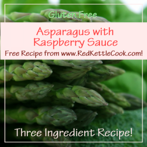 Asparagus with Raspberry Sauce Free Recipe from RedKettleCook.com!