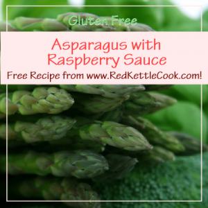 Asparagus with Raspberry Sauce Free Recipe from www.RedKettleCook.com!