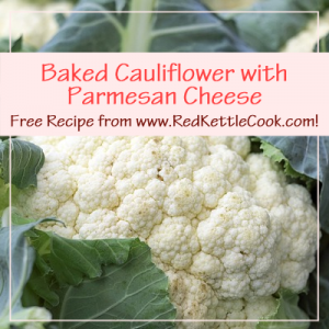 Baked Cauliflower with Parmesan Cheese Free Recipe from www.RedKettleCook.com!