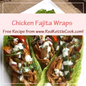 Chicken Fajita Wraps Free Recipe from www.RedKettleCook.com!