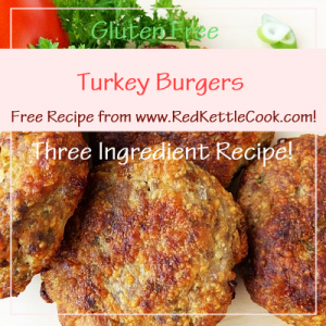 Turkey Burgers Free Recipe from www.RedKettleCook.com!