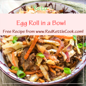 Egg Roll in a Bowl Free Recipe from RedKettleCook.com!