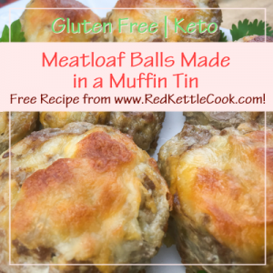 Meatloaf Balls Made in a Muffin Tin Free Recipe from RedKettleCook.com!