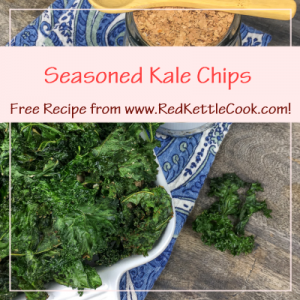 Seasoned Kale Chips Free Recipe from RedKettleCook.com!