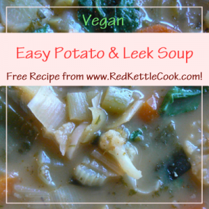 Easy Potato & Leek Soup Free Recipe from RedKettleCook.com!