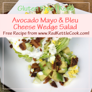 Avocado Mayo & Bleu Cheese Wedge Salad Free Recipe from RedKettleCook.com!