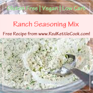 Ranch Seasoning Mix Free Recipe from RedKettleCook.com!