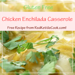 Chicken Enchilada Casserole Free Recipe from RedKettleCook.com!