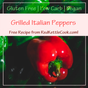 Grilled Italian Peppers Free Recipe from RedKettleCook.com!