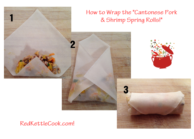 How to Wrap the Cantonese Pork & Shrimp Spring Rolls From RedKettleCook.com!