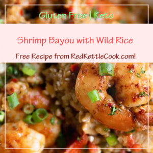 Shrimp Bayou with Wild Rice Free Recipe from RedKettleCook.com!