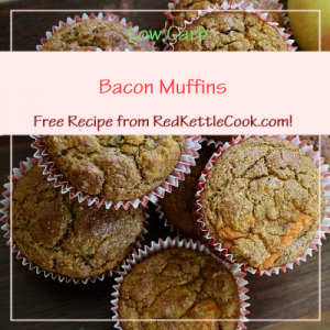 Bacon Muffins Free Recipe from RedKettleCook.com!