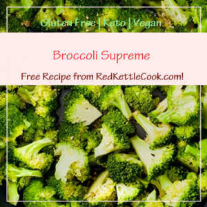 Broccoli Supreme Free Recipe from RedKettleCook.com!