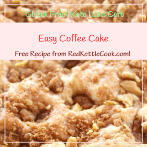 Easy Coffee Cake Free Recipe from RedKettleCook.com!