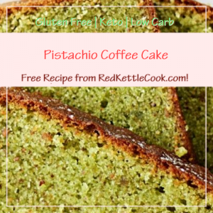 Pistachio Coffee Cake a Free Recipe from RedKettleCook.com!