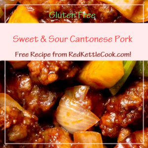 Sweet & Sour Cantonese Pork a Free Recipe from RedKettleCook.com!