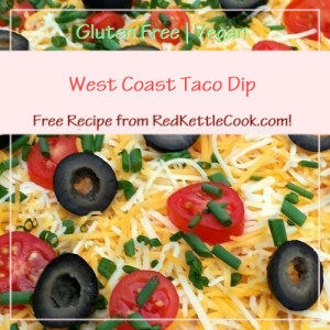 West Coast Taco Dip a Free Recipe from RedKettleCook.com!